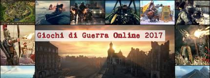 Giochi di Guerra Online Gratis: la Top 10 per il 2017