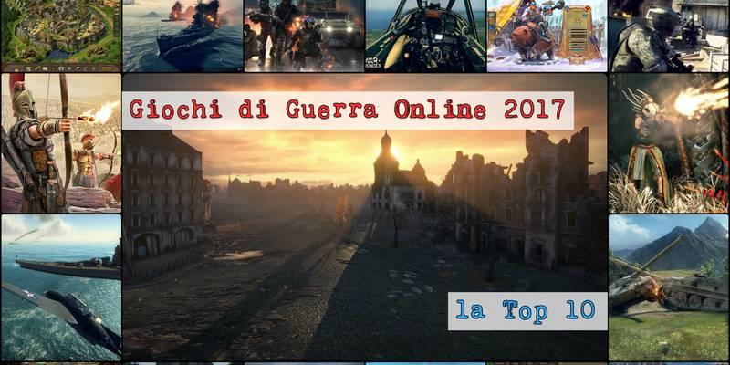 Giochi di Guerra Online Gratis: 7 giochi per il 2017