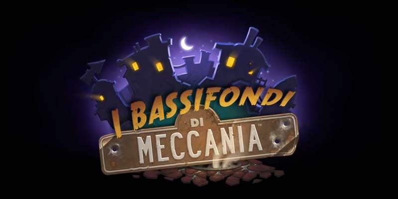I Bassifondi di Meccania: Annunciata nuova espansione di Hearthstone